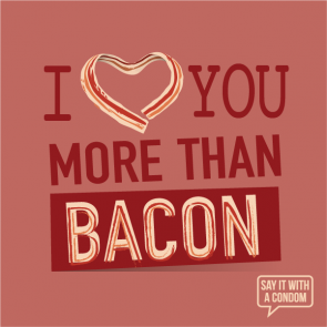 i_love_you_more_than_bacon_-_702730505731